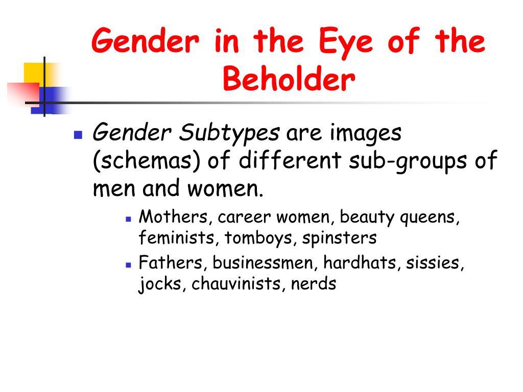 Gender in the Eye of the Beholder