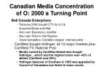 canadian media concentration of o 2000 a turning point