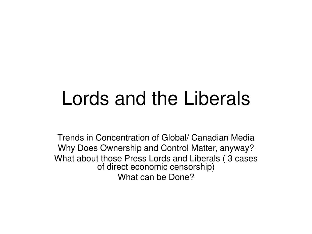 lords and the liberals l.
