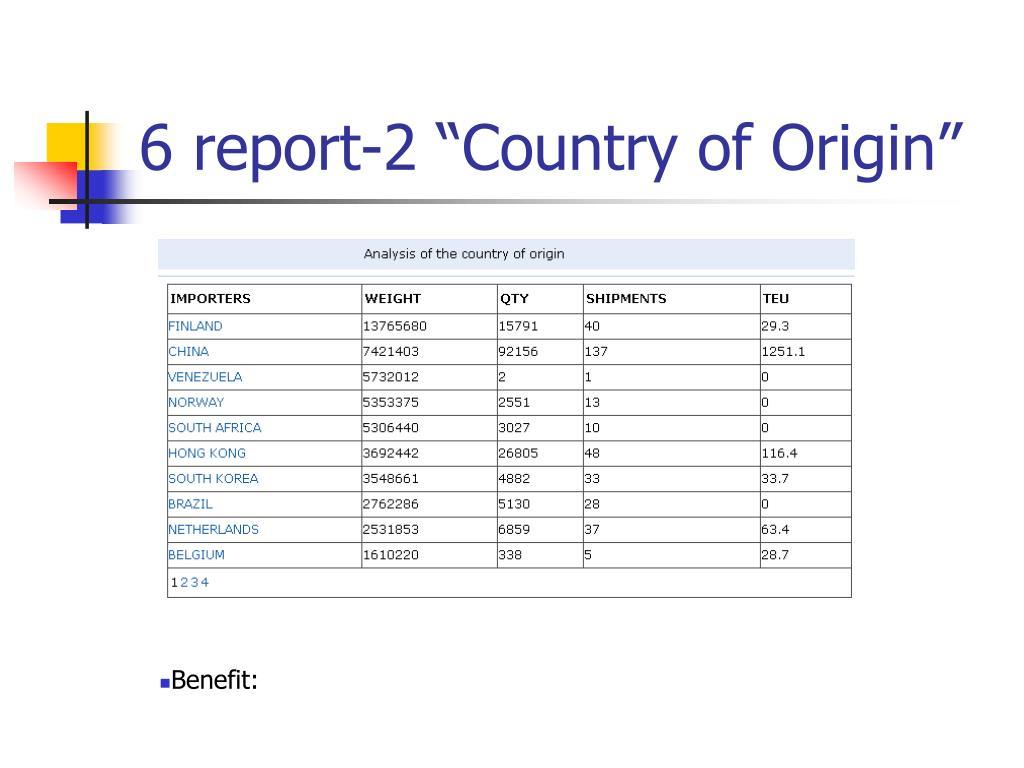 """6 report-2 """"Country of Origin"""""""