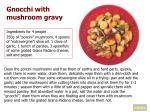 gnocchi with mushroom gravy