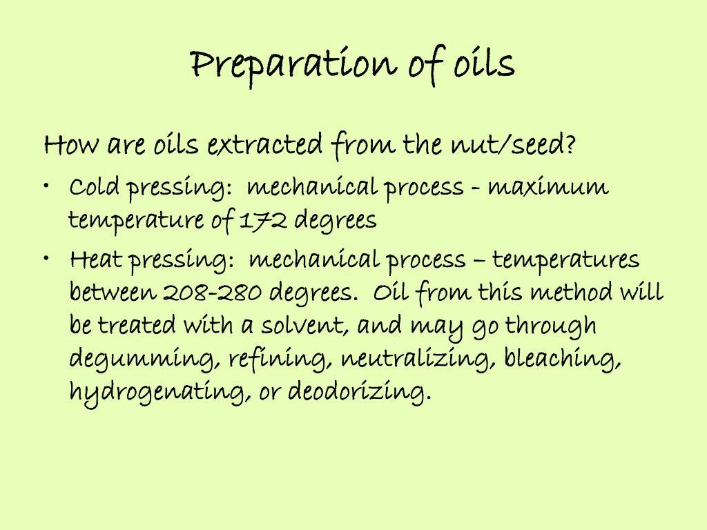 Preparation of oils