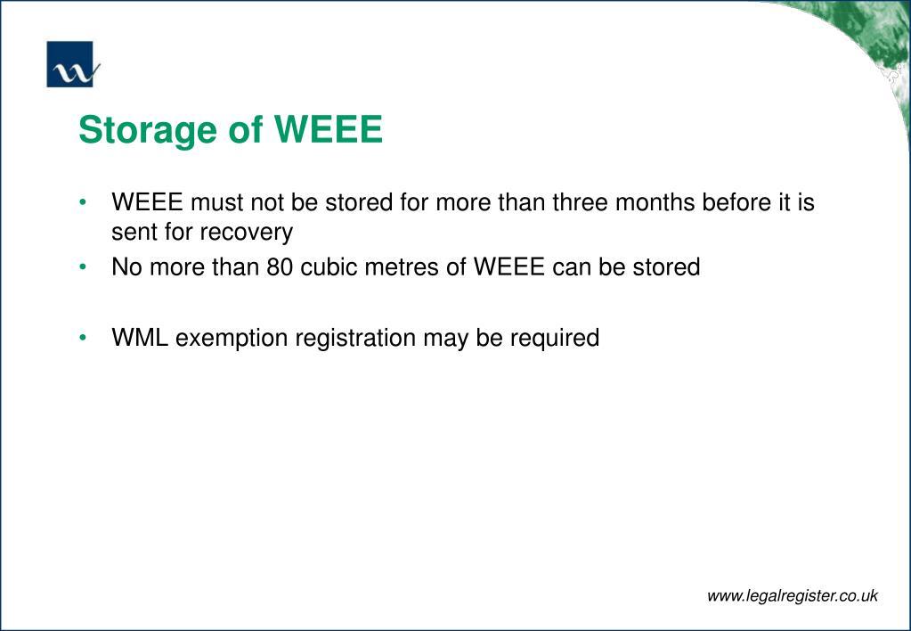 Storage of WEEE