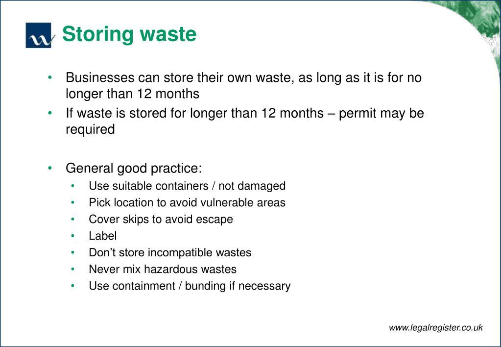 Storing waste