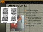 tooling the joints