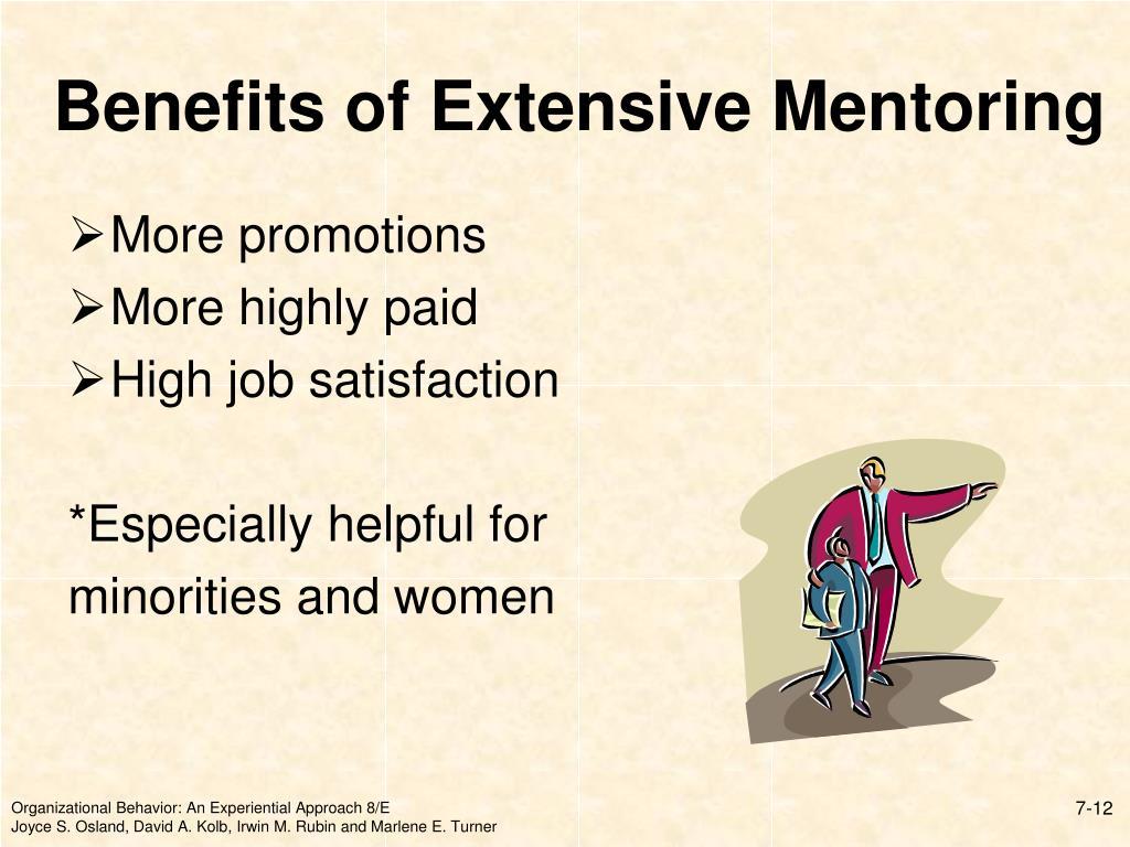 Benefits of Extensive Mentoring