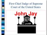 first chief judge of supreme court of the united states