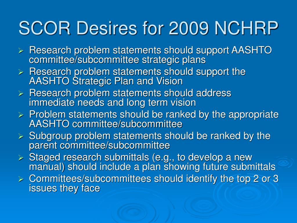 SCOR Desires for 2009 NCHRP
