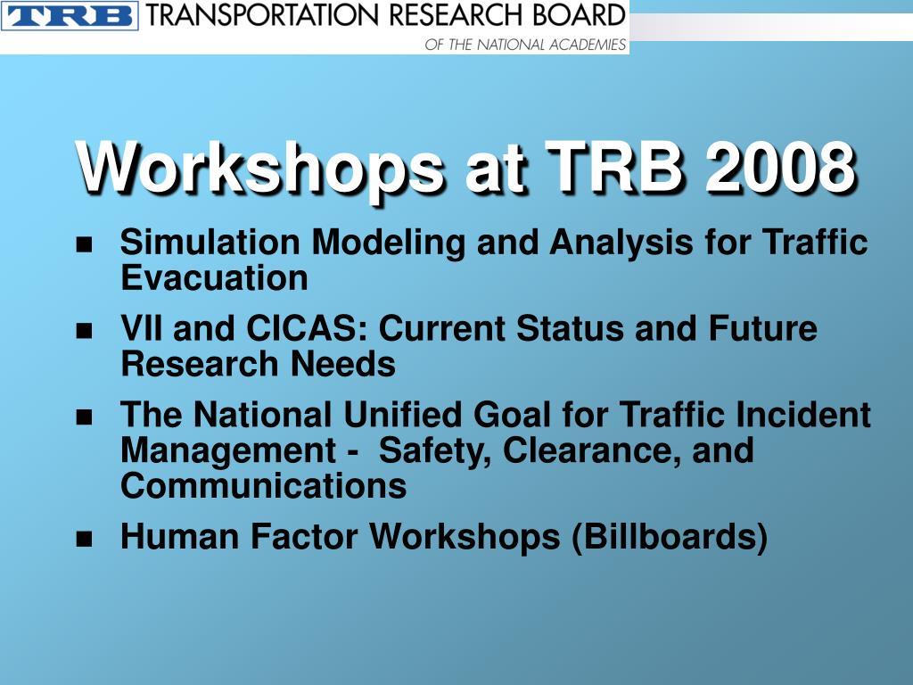 Workshops at TRB 2008