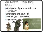your behavior think think think