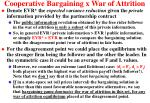 cooperative bargaining x war of attrition