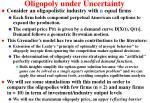 oligopoly under uncertainty