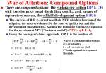 war of attrition compound options