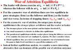 war of attrition equilibria