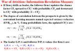 war of attrition information revelation measure