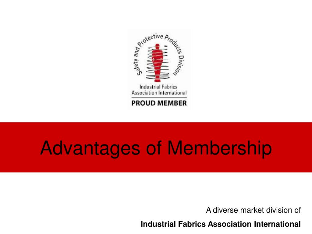 advantages of membership l.