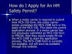 how do i apply for an hm safety permit
