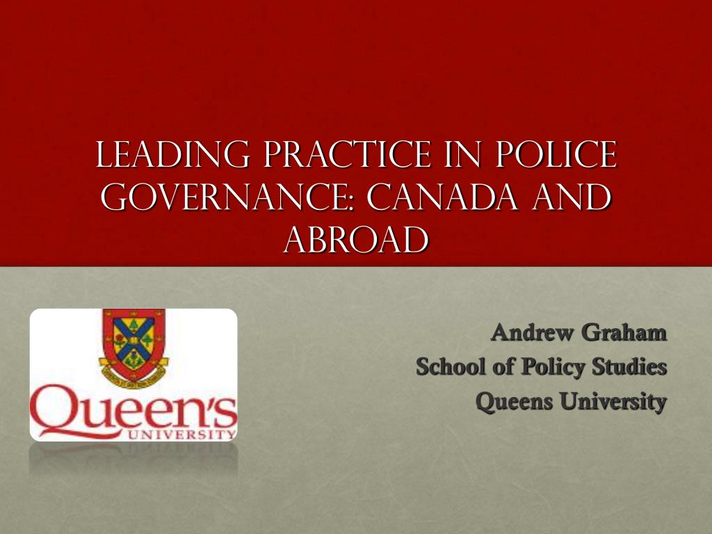 leading practice in police governance canada and abroad l.