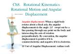 ch8 rotational kinematics rotational motion and angular displacement