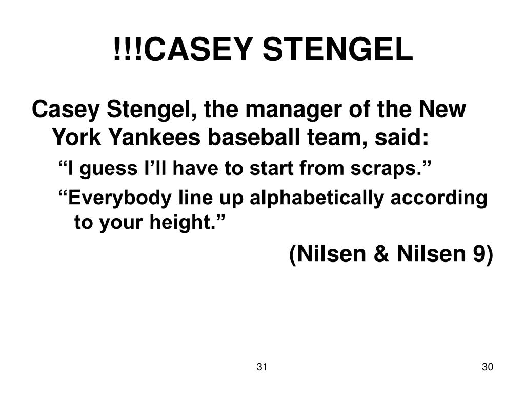 !!!CASEY STENGEL
