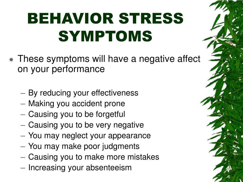 BEHAVIOR STRESS SYMPTOMS