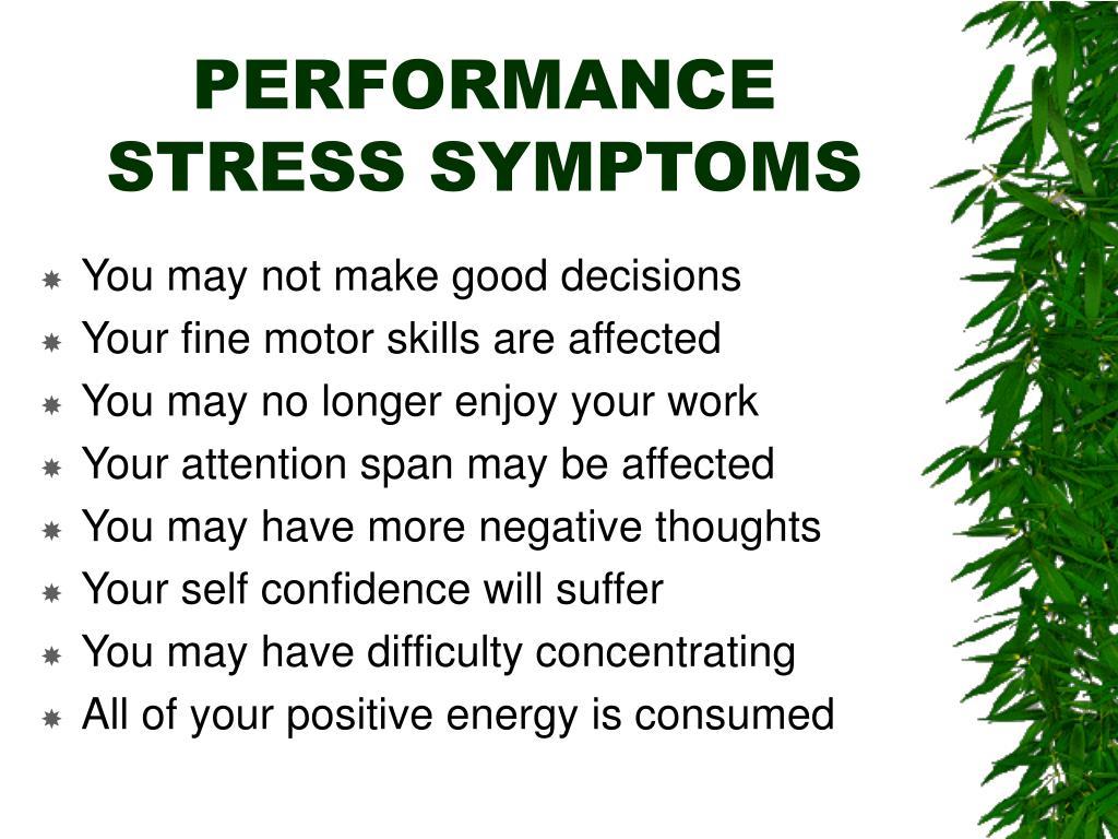 PERFORMANCE STRESS SYMPTOMS