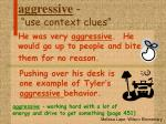 aggressive use context clues