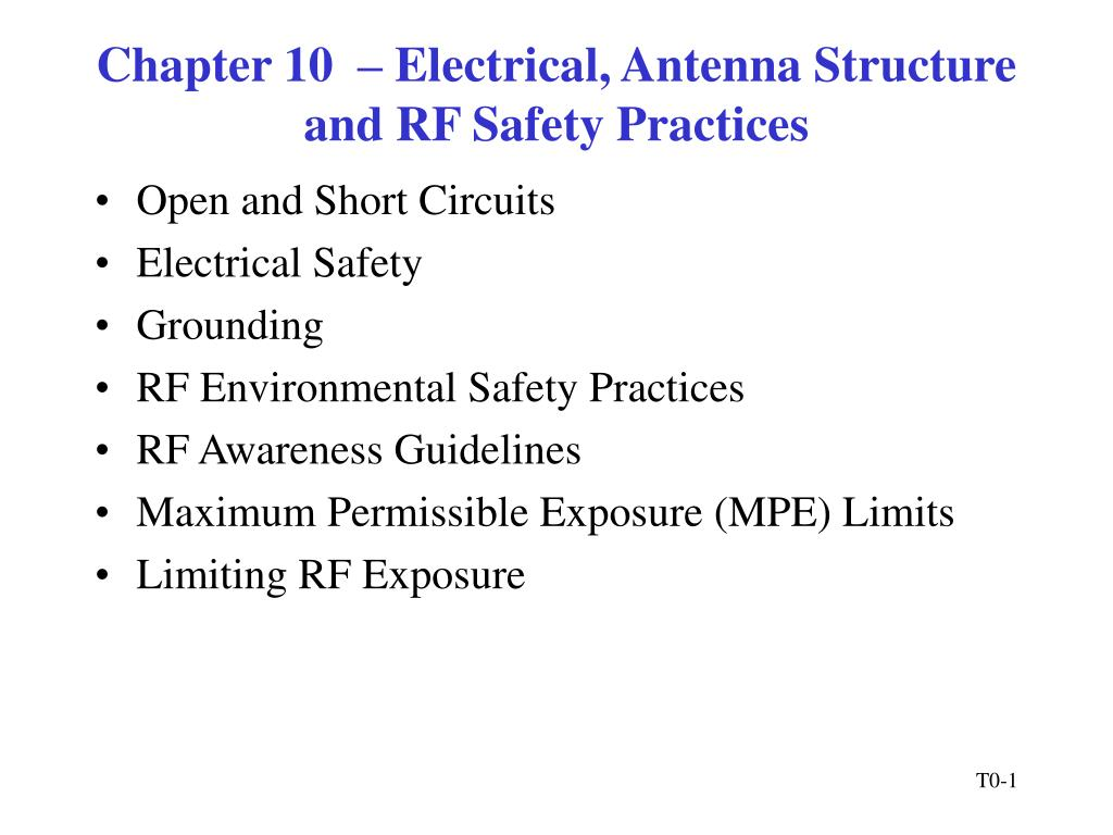 Chapter 10  – Electrical, Antenna Structure and RF Safety Practices