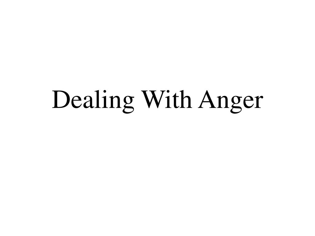 dealing with anger l.