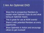 i am an optimist dvd