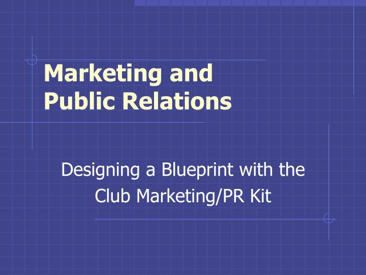 marketing and public relations n.