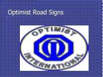 optimist road signs