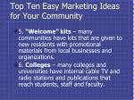 top ten easy marketing ideas for your community2