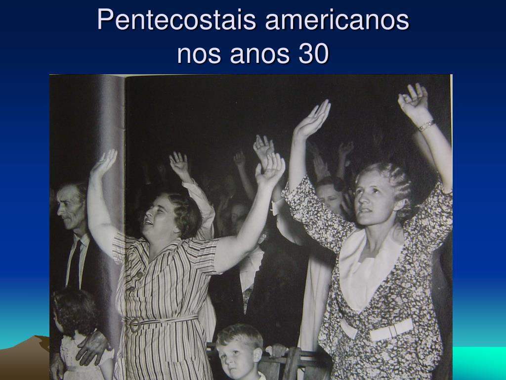 Pentecostais americanos