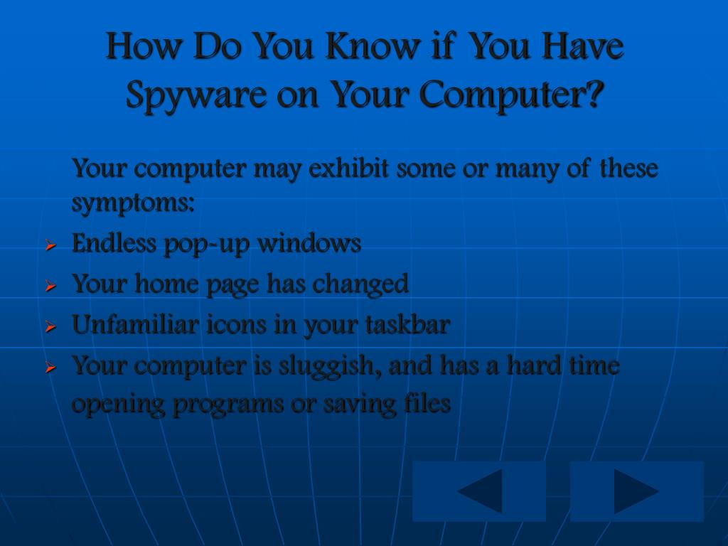 How Do You Know if You Have Spyware on Your Computer?