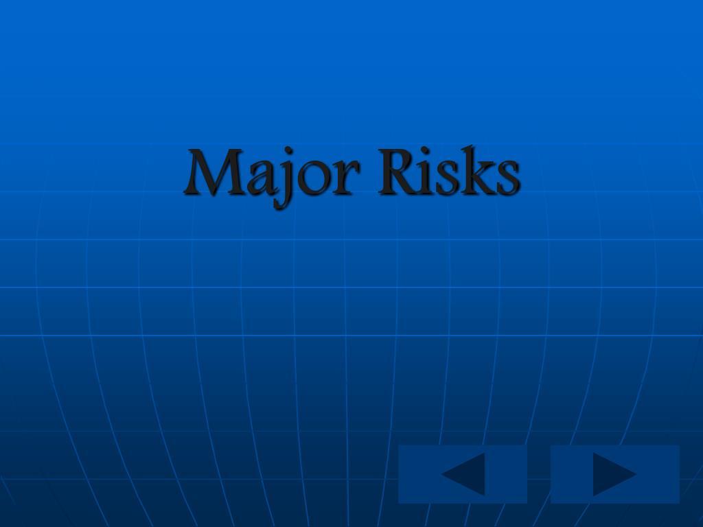 Major Risks