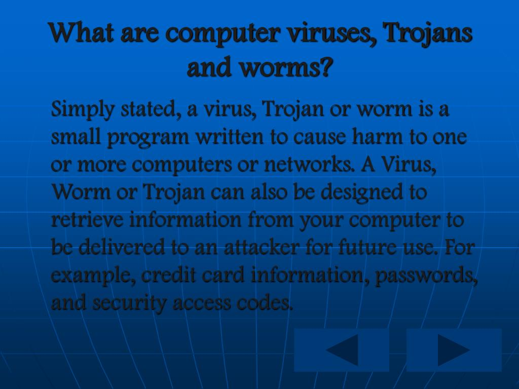 What are computer viruses, Trojans and worms?
