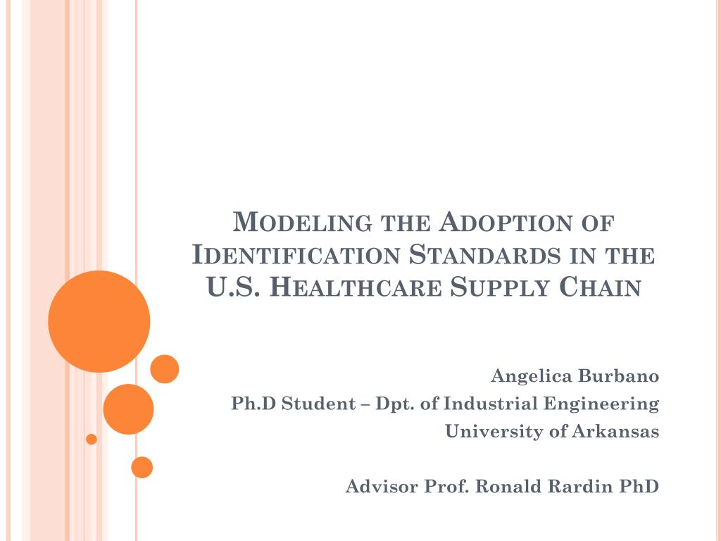 modeling the adoption of identification standards in the u s healthcare supply chain l.