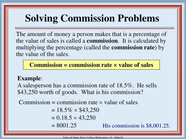 Solving commission problems