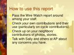 how to use this report