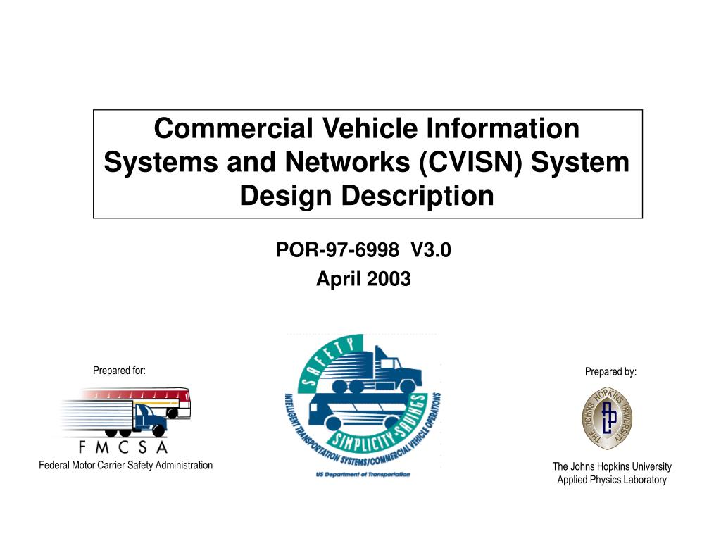 Commercial Vehicle Information Systems and Networks (CVISN) S