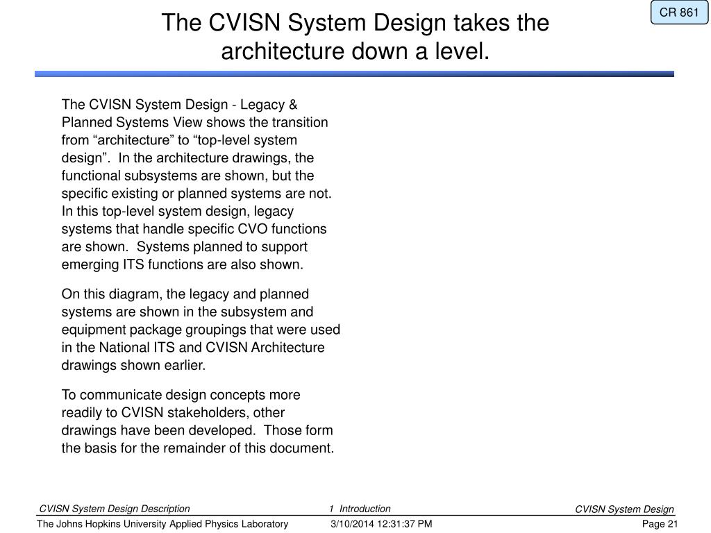 "The CVISN System Design - Legacy & Planned Systems View shows the transition from ""architecture"" to ""top-level system design"".  In the architecture drawings, the functional subsystems are shown, but the specific existing or planned systems are not.  In this top-level system design, legacy systems that handle specific CVO functions are shown.  Systems planned to support emerging ITS functions are also shown."