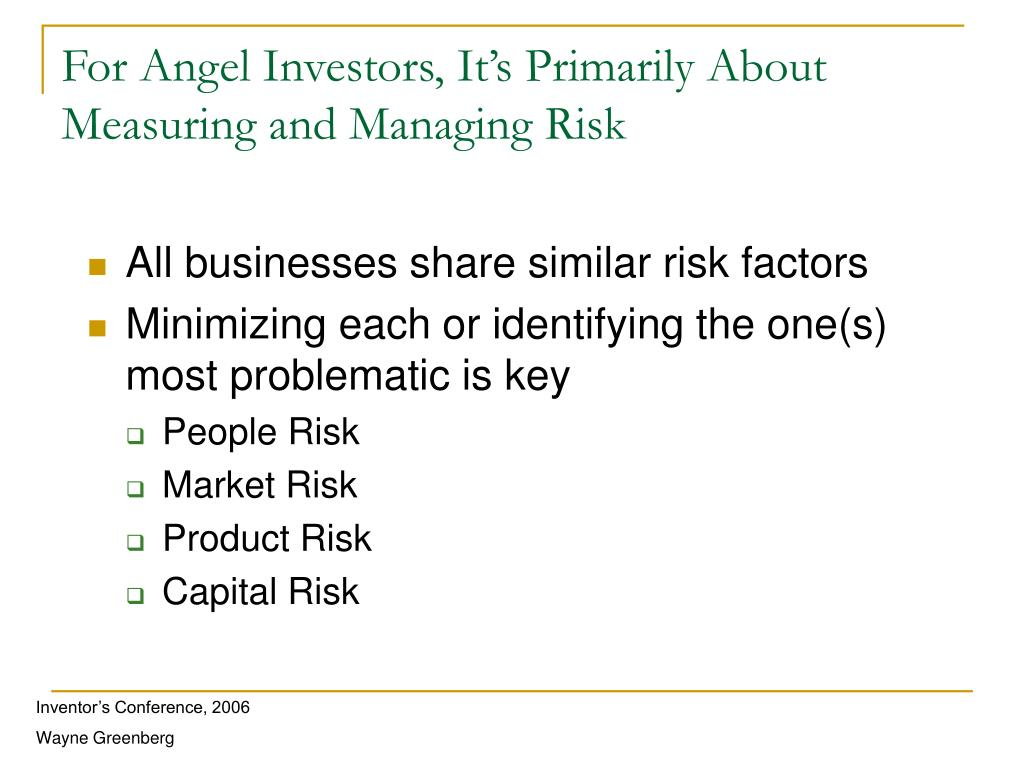 For Angel Investors, It's Primarily About Measuring and Managing Risk