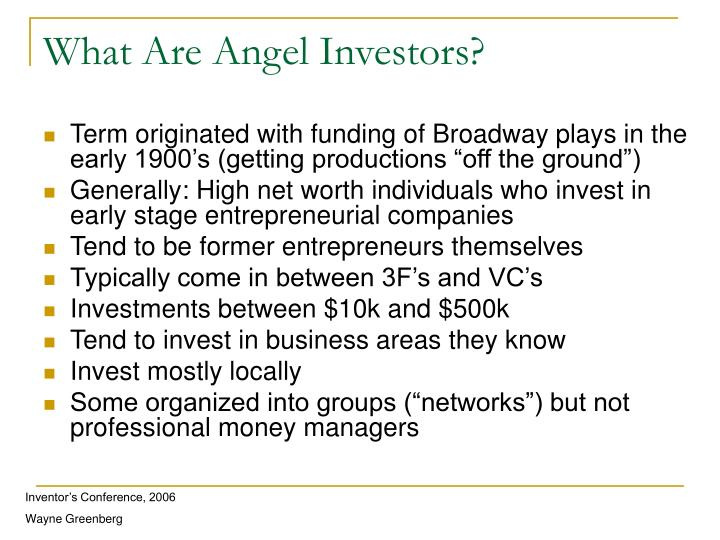 What are angel investors
