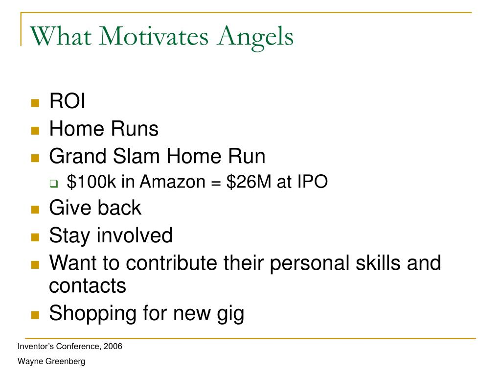 What Motivates Angels
