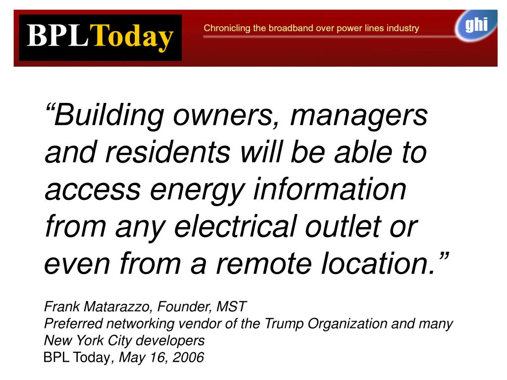 """Building owners, managers and residents will be able to access energy information from any electrical outlet or even from a remote location."""