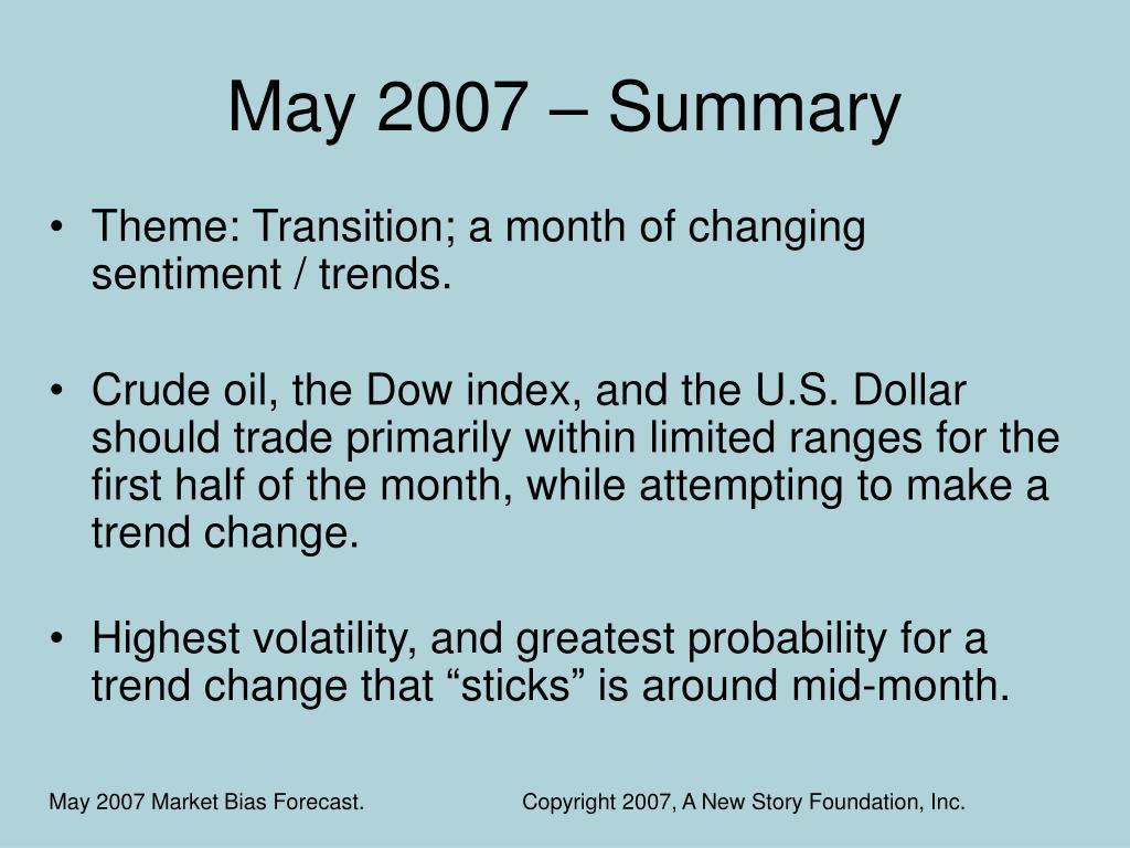 May 2007 – Summary