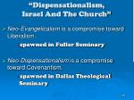 dispensationalism israel and the church
