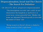 dispensationalism israel and the church the search for definition159