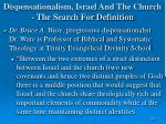 dispensationalism israel and the church the search for definition161